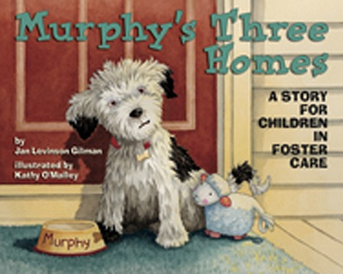 Murphy's Three Homes By Gilman, Jan Levinson/ O+�malley, Kathy (ILT)